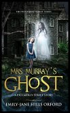 Mrs. Murray's Ghost