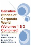 Sensitive Stories of Corporate World (Volumes 1 & 2 Combined) (Management Case Studies)