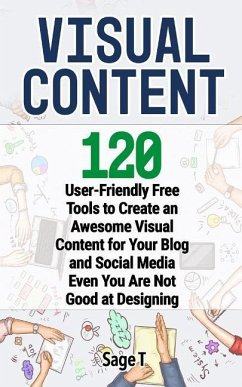 Visual Content: 120 User-Friendly Free Tools to...