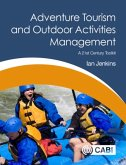 Adventure Tourism and Outdoor Activities Management: A 21st Century Toolkit