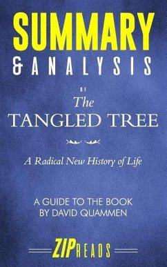 Summary & Analysis of the Tangled Tree: A Radical New History of Life a Guide to the Book by David Quammen