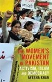 The Women's Movement in Pakistan: Activism, Islam and Democracy