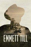 Remembering Emmett Till