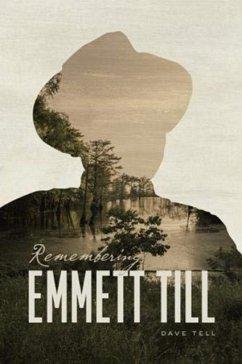 Remembering Emmett Till - Tell, Dave