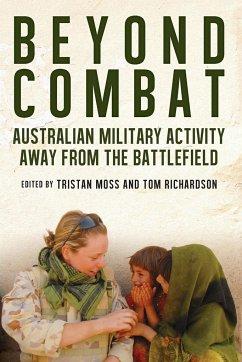 Beyond Combat: Australian Military Activity Awa...