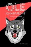 Ole Ohnefurcht: Die Angst vor Wölfen (eBook, ePUB)