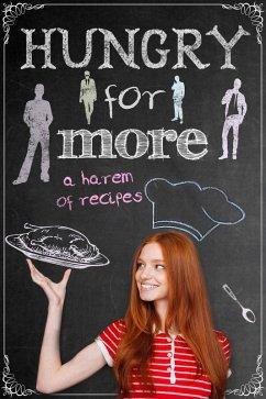 Hungry for More: A Harem of Recipes (eBook, ePUB)