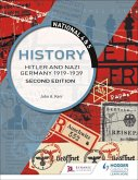 National 4 & 5 History: Hitler and Nazi Germany 1919-1939: Second Edition (eBook, ePUB)