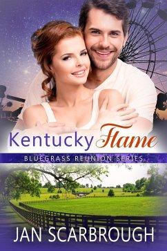 Kentucky Flame (Bluegrass Reunion Series, #4) (...