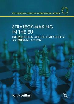 Strategy-Making in the EU (eBook, PDF) - Morillas, Pol