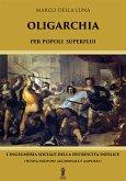 Oligarchia per popoli superflui (eBook, ePUB)