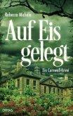 Auf Eis gelegt / Sandra Flemming Bd.1 (Mängelexemplar)