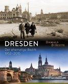 Dresden damals und heute (Mängelexemplar)