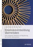 Emotionsvermeidung überwinden (eBook, ePUB)