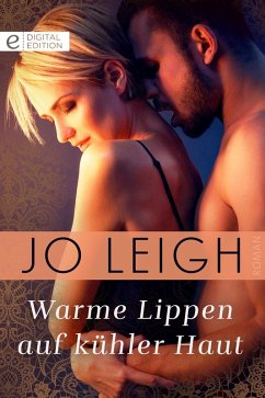 Warme Lippen auf kühler Haut (eBook, ePUB) - Leigh, Jo