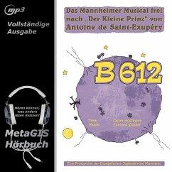 B 612 (MP3-Download)