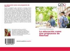 La educación como una propuesta de libertad