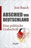 Abschied von Deutschland (eBook, ePUB)