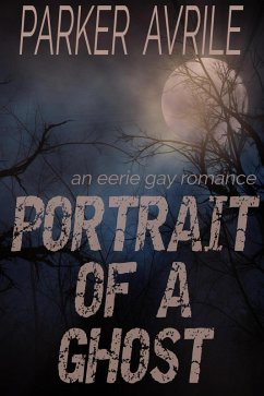 Portrait of a Ghost: A Gay Romance (eBook, ePUB)