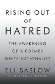 Rising Out of Hatred (eBook, ePUB)