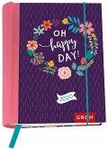 Oh happy day! 2020: Terminplaner mit Wochenkalendarium