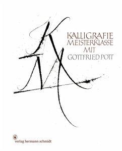 Kalligrafie Meisterklasse - Pott, Gottfried