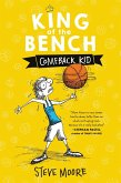 King of the Bench: Comeback Kid (eBook, ePUB)