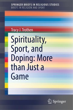 Spirituality, Sport, and Doping: More than Just...