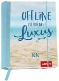 Offline ist der neue Luxus 2020: Terminplaner mit Wochenkalendarium