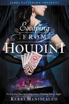 Escaping From Houdini (eBook, ePUB) - Maniscalco, Kerri