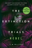 The Extinction Trials 03: Rebel