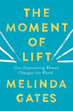 The Moment of Lift - Gates, Melinda