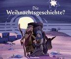 Die Weihnachtsgeschichte? (Mängelexemplar)