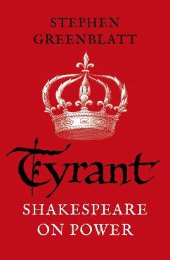 Tyrant - Greenblatt, Stephen
