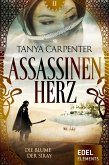 Assassinenherz: Die Blume der Siray (eBook, ePUB)