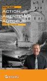 Action, Abenteuer, Autobus (eBook, ePUB)