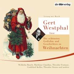 Gert Westphal liest: Die schönsten Gedichte und Geschichten zu Weihnachten (MP3-Download) - Busch, Wilhelm; Fontane, Theodor; Storm, Theodor; Keller, Gottfried; Claudius, Matthias