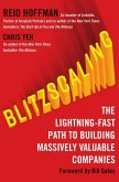 Blitzscaling: The Lightning-Fast Path to Building Massively Valuable Companies (eBook, ePUB)