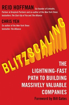Blitzscaling: The Lightning-Fast Path to Building Massively Valuable Companies (eBook, ePUB) - Hoffman, Reid; Yeh, Chris