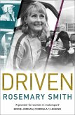 Driven: A pioneer for women in motorsport - an autobiography (eBook, ePUB)