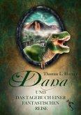 Dana und das Tagebuch einer fantastischen Reise (eBook, ePUB)