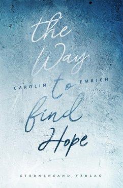 The way to find hope: Alina & Lars (eBook, ePUB)