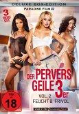 Der Pervers Geile 3er - Vol.2: Feucht & Frivol