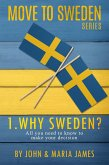 Why Sweden? (Move to Sweden, #1) (eBook, ePUB)