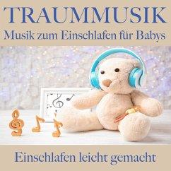 Traummusik: Musik zum Einschlafen für Babys (MP...