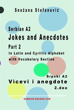 Serbian A2 Jokes and Anecdotes Part 2 / Srpski A2 Vicevi i anegdote 2. deo (eBook, ePUB) - Stefanovic, Snezana