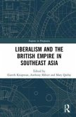 Liberalism and the British Empire in Southeast Asia