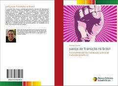 Justiça de Transição no Brasil - Soares, Rodrigo