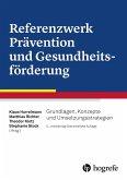 Referenzwerk Prävention und Gesundheitsförderung (eBook, PDF)