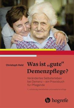 Was ist 'gute' Demenzpflege? (eBook, ePUB) - Held, Christoph